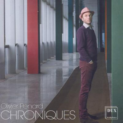 Details zu Penard, Olivier: Chroniques und andere Kammermusikwerke