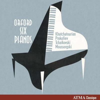 Details zu Orford Six Pianos,Vol.2: Werke von Khatchatourian, Prokofiev, Tschaikowsky, u.a.