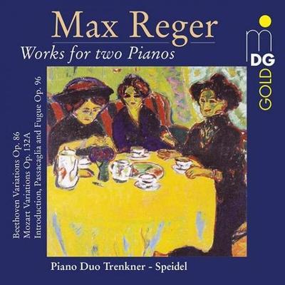 Details zu Reger, Max: Werke für zwei Klaviere