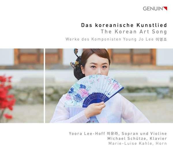 Details zu Lee, Young Jo: Das Koreanische Kunstlied: Yoora Lee-Hoff, Michael Schütze, Marie-Luise Kahle