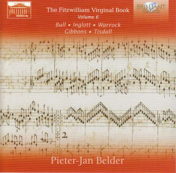 Details zu The Fitzwilliam Virginal Book Vol.6: Peter-Jan Belder
