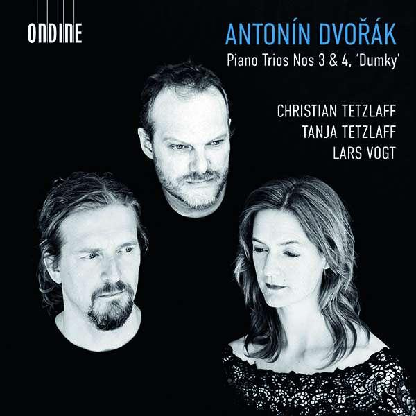 Details zu Dvorak, Antonin: Piano Trios No. 3 & 4: Christian Tetzlaff, Tanja Tetzlaff, Lars Vogt