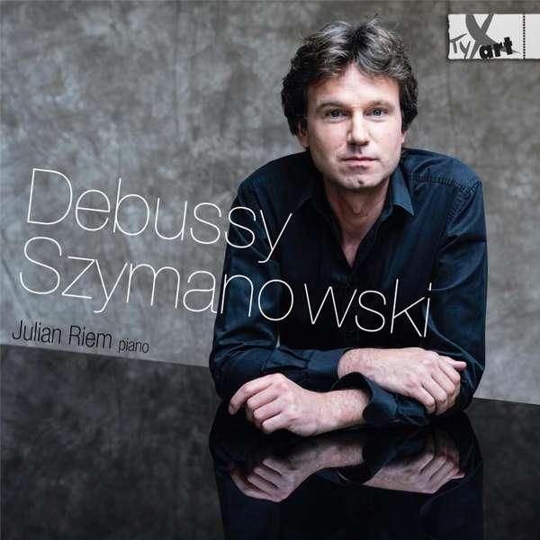 Details zu Debussy, Szymanowski: Julian Riem, Piano