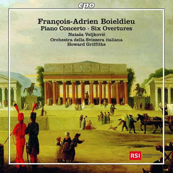 Details zu Boieldieu, Francois-Adrien: Overtures, Piano Concerto in F major: Natasa Veljkovic, Orchestra della Svizzera italiana, Howard Griffiths