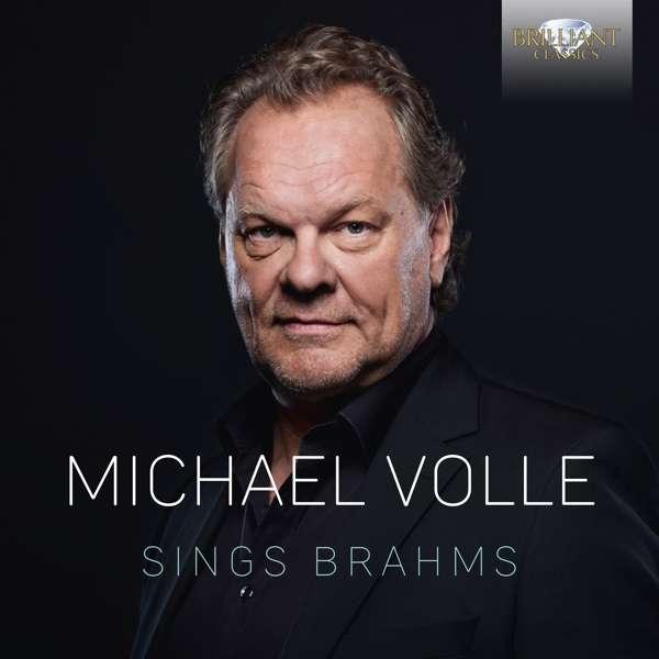 Details zu Michael Volle sings Brahms: Michael Volle, Bariton