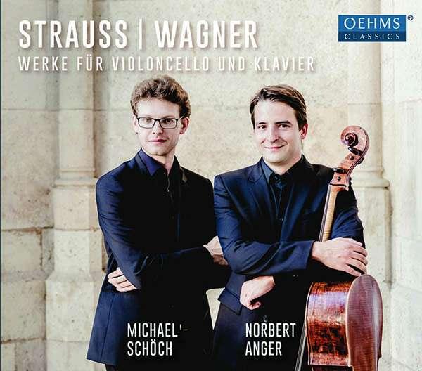 Details zu Strauss / Wagner: Werke für Violoncello und Klavier: Michael Schöch, Norber Anger