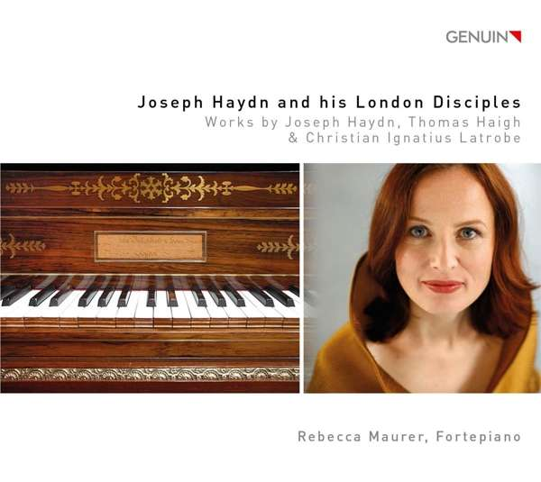 Details zu Joseph Haydn and his London Disciples: Rebecca Maurer, Fortepiano