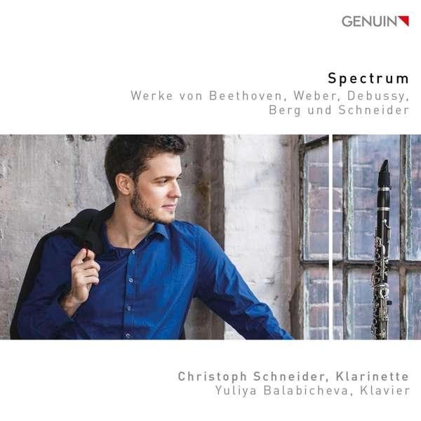 Details zu Spectrum: Werke von Beethoven, Weber, Debussy, Berg, Schneider