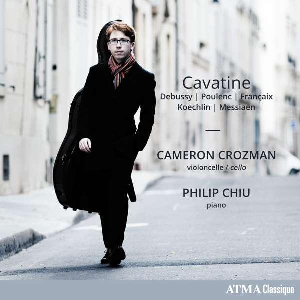 Details zu Cavatine - Werke von Debussy, Poulenc, Francaix, Koechlin, Messiaen: Cameron Crozman, Philip Chiu