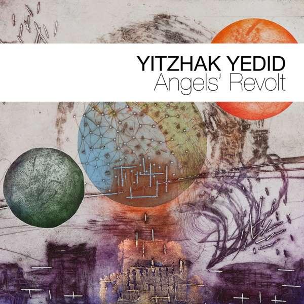 Details zu Angels' Revolt: Yitzhak Yedid