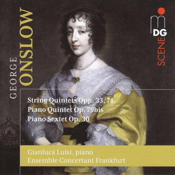 Details zu Onslow, George: Chamber Music: Gianluca Luisi, Ensemble Concertant Frankfurt