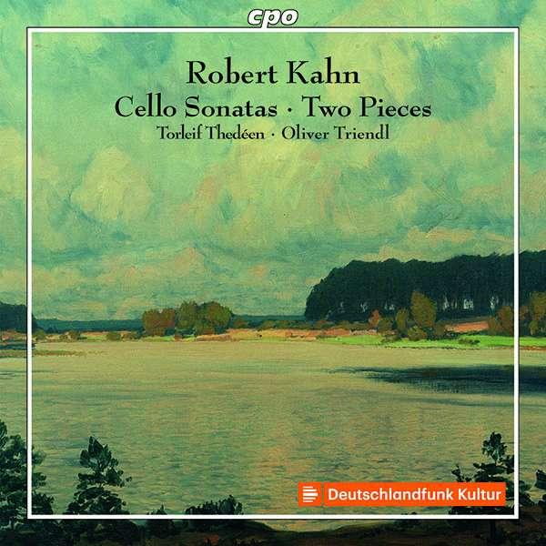 Details zu Kahn, Robert: Works for Violoncello & Piano: Torleif Thedéen, Oliver Triendl