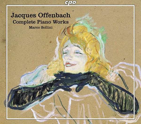 Details zu Offenbach, Jacques: Complete Piano Works: Marco Sollini, Klavier