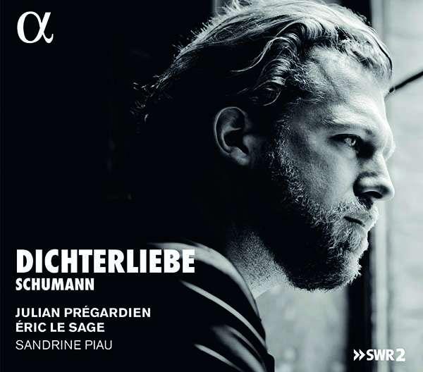 Details zu Schumann, Robert: Dichterliebe: Julian Prégardien, Èrich Le Sage, Sandrine Piau