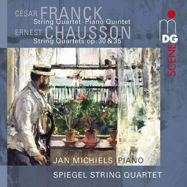 Details zu César Franck / Ernest Chausson: Chamber Music: Spiegel String Quartet, Jan Michiels