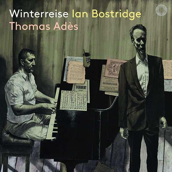 Details zu Schubert, Franz: Winterreise: Ian Bostridge, Thomas Adès