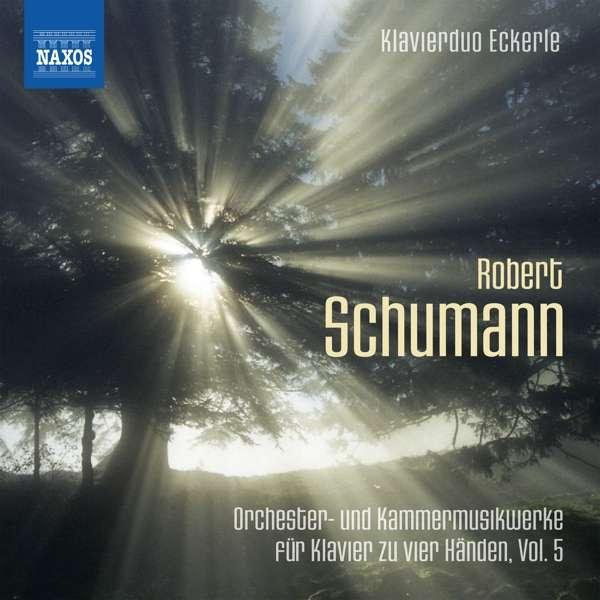 Details zu Robert Schumann: Orchester- und Kammermusikwerke: Klavierduo Eckerle