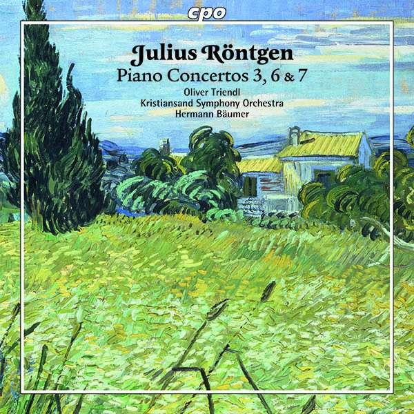 Details zu Röntgen, Julius: Piano Concerti: Oliver Triendl, Kristiansand Symphony Orchestra, Hermann Bäumer