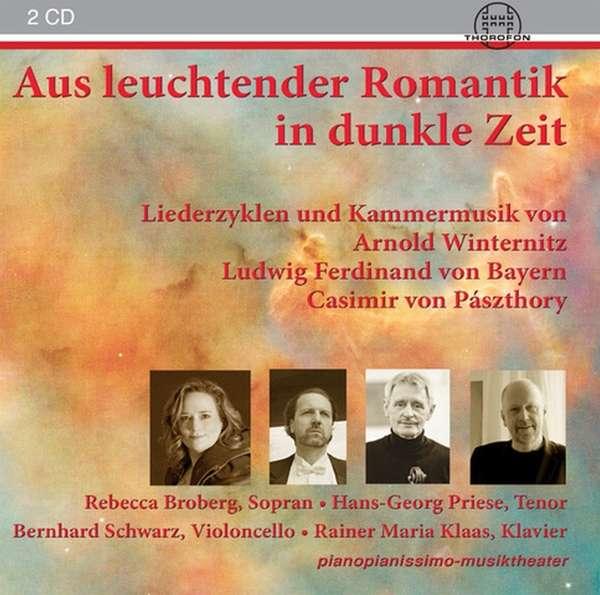 Details zu Aus leuchtender Romantik in dunkle Zeit: Liederzyklen und Kammermusik