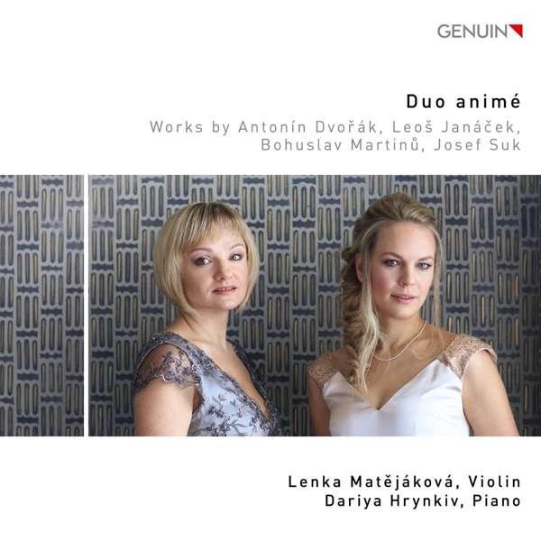 Details zu Duo animé - Werke von Dvorak, Janacek, Martinu, Suk: Lenka Matejakova, Dariya Hrynkiv