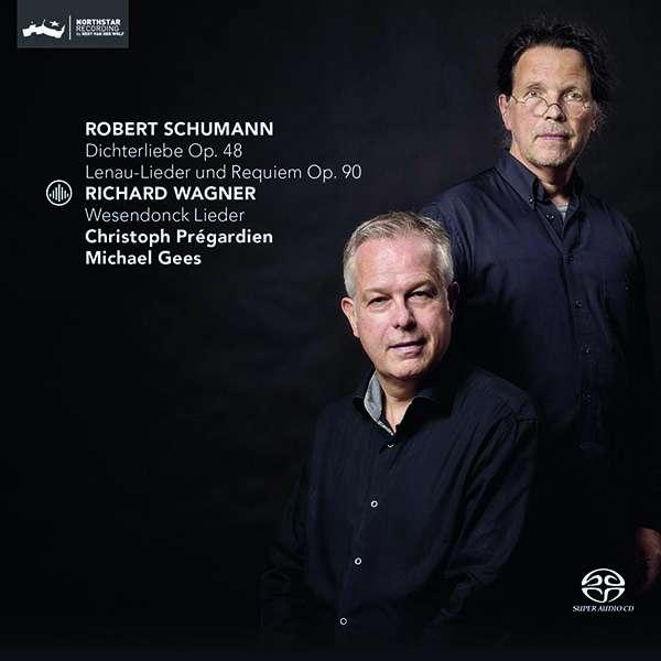 Details zu Schumann / Wagner: Dichterliebe, Lenau-Lieder, Wesendonck-Lieder: Christoph Prégardien, Michael Gees