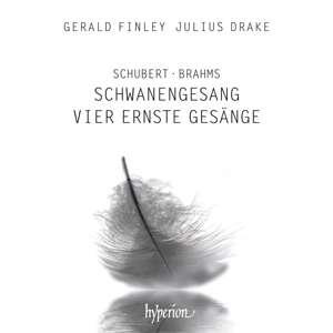 Details zu Schubert / Brahms: Schwanengesang, Vier ernste Gesänge: Gerald Finley, Julius Drake