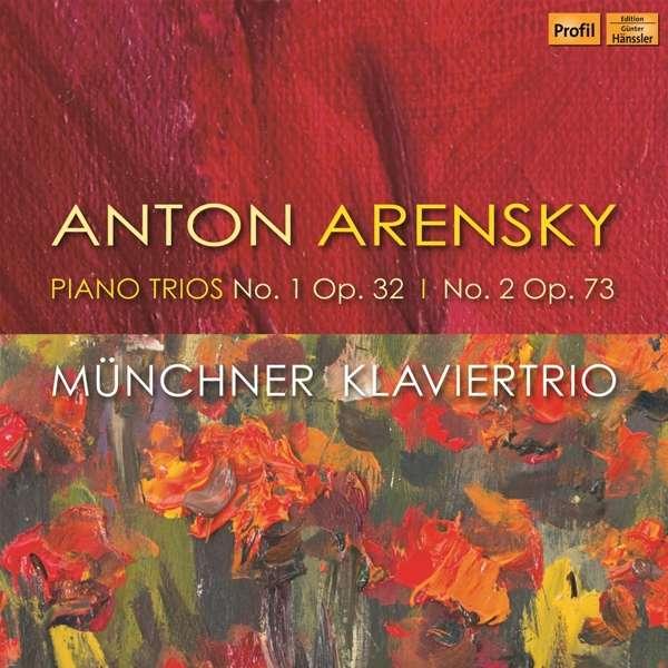 Details zu Anton Arensky: Piano Trios No.1 & 2: Münchner Klaviertrio