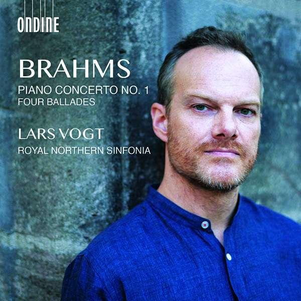 Details zu Johannes Brahms: Piano Concerto No.1, Four Ballades: Lars Vogt, Royal Northern Sinfonia