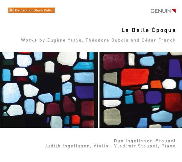 Details zu La Belle Époque: Duo Ingolfsson-Stoupel