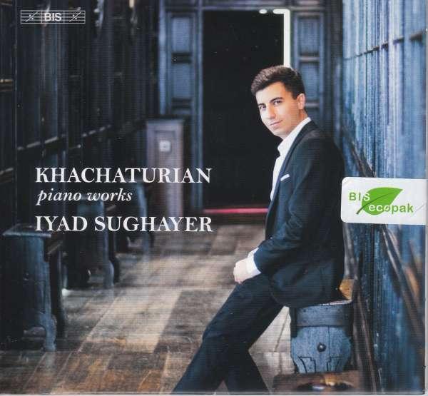 Details zu Aram Khachaturian: Piano Works: Iyad Sughayer, Klavier