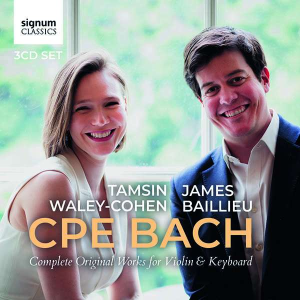 Details zu CPE Bach: Complete Original Works for Violin & Keyboard: Tamsin Waley-Cohen, James Baillieu