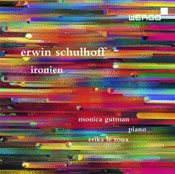 Details zu Erwin Schulhoff: Sonate Nr. 3, Ironien, 10 Klavierstücke: Monica Gutman, Klavier