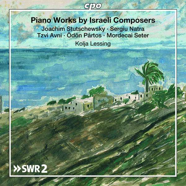 Details zu Piano Works by Israeli Composers: Kolja Lessing, Klavier