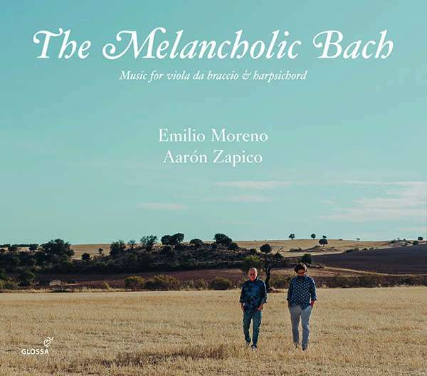 Details zu The Melancholic Bach: Emilio Moreno, Aaron Zapico