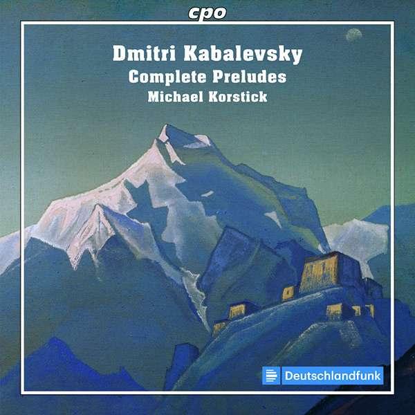 Details zu Dmitri Kabalevsky: Preludes: Michael Korstick, Klavier