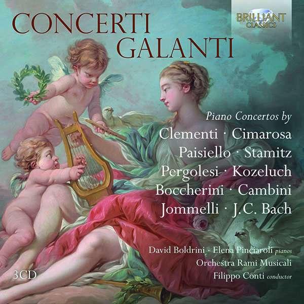 Details zu Concerti Galanti: David Boldrini, Elena Pinciaroli, Orchestra Rami Musicali, Filippo Conti