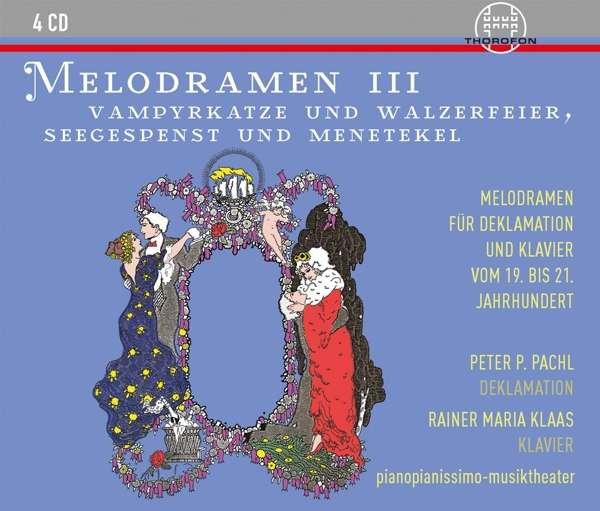 Details zu Melodramen III: Peter Pachl, Rainer Maria Klaas