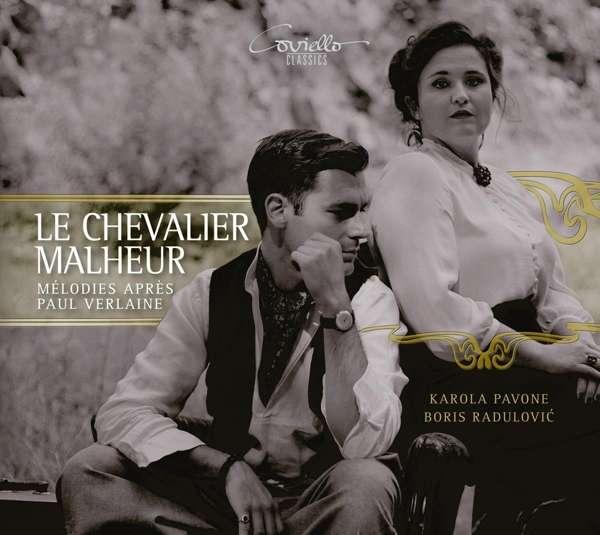 Details zu Le Chevalier Malheur: Karola Pavone, Boris Radulović