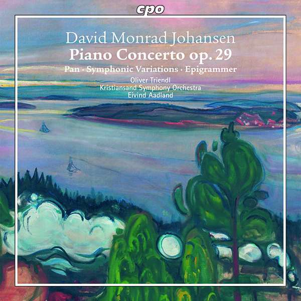 Details zu David Monrad Johansen: Piano Concerto op.29: Oliver Triendl, Kristiansand Symphony Orchestra, Eivind Aadland