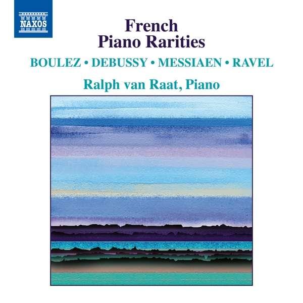 Details zu French Piano Rarities: Ralv van Raat, Klavier