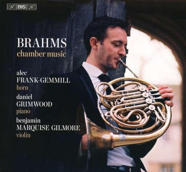 Details zu Johannes Brahms: Kammermusik: Frank Gemmill, Daniel Grimwood, Banjamin Marquise Gilmore