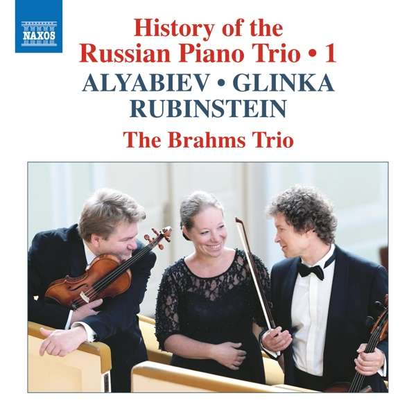 Details zu History of the Russian Piano Trio Vol.1: The Brahms Trio