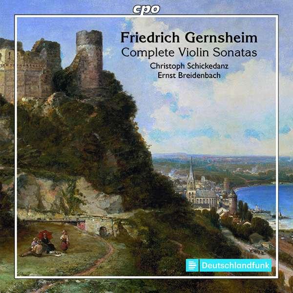 Details zu Friedrich Gernsheim: The Works for Violin & Piano: Christoph Schickedanz, Ernst Breidenbach