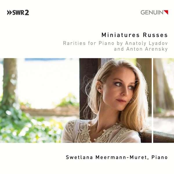 Details zu Miniatures Russes: Swetlana Meermann-Muret, Klavier