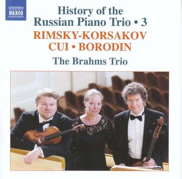 Details zu History of the Russian Piano Trio Vol.3: The Brahms Trio