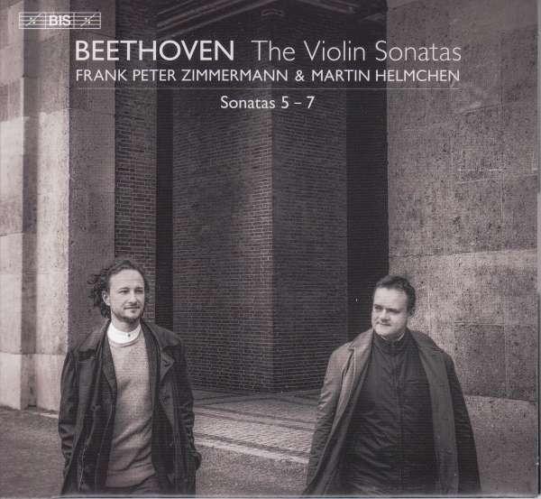 Details zu Beethoven: The Violin Sonatas: Frank Peter Zimmermann, Martin Helmchen