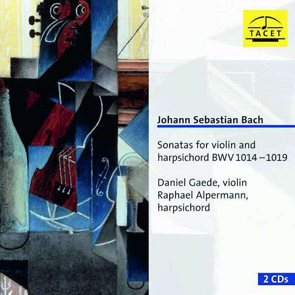 Details zu J.S.Bach: Sonatas for violin & harpsicord: Daniel Gaede, Raphael Alpermann