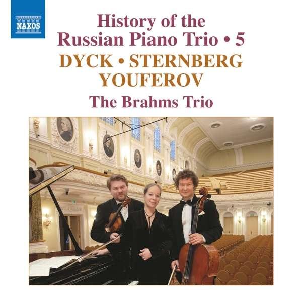 Details zu History of the Russian Piano Trio Vol.5: The Brahms Trio