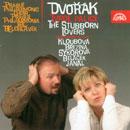Details zu Dvorák, Antonín: The Stubborn Lovers