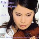 Bach, Johann Sebastian: Mirijam Contzen / Solo